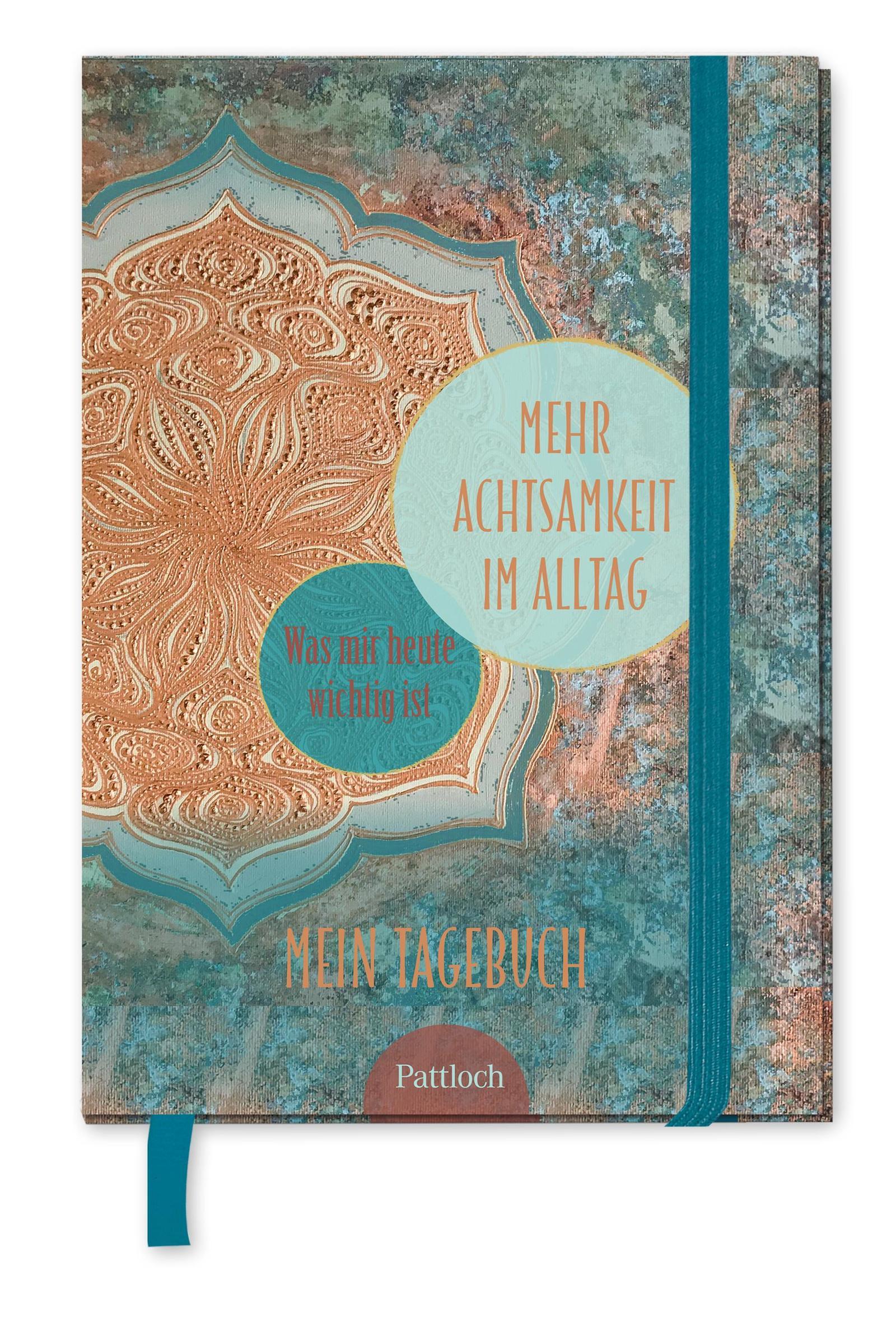 Mein Tagebuch - Mehr Achtsamkeit im Alltag
