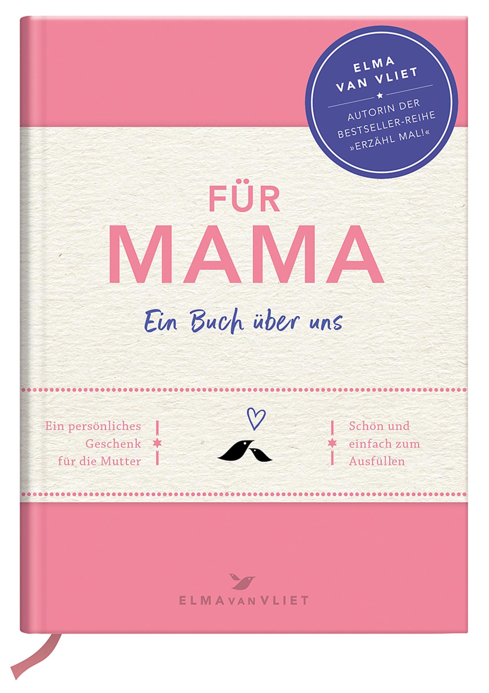 Für Mama - Ein Buch über uns