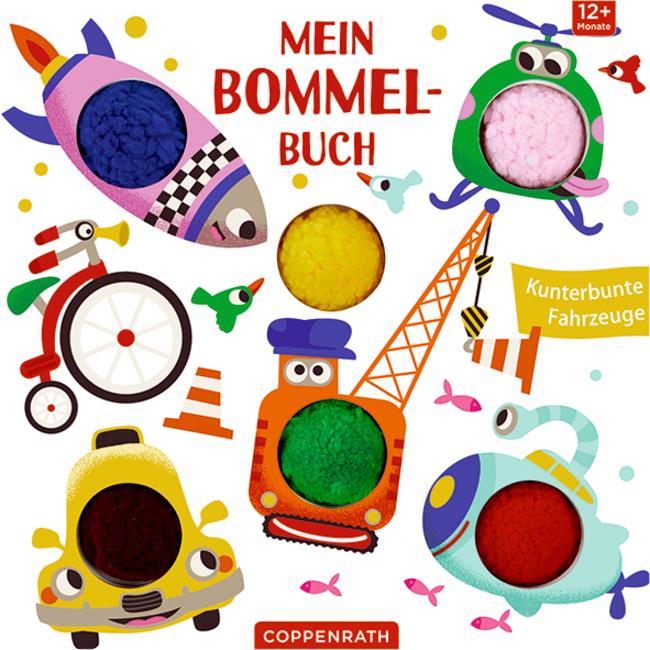 Mein Bommel-Buch: Kunterbunte Fahrzeuge