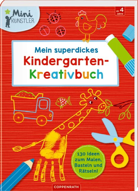 Mein superdickes Kindergarten-Kreativbuch (Mini-Künstler)