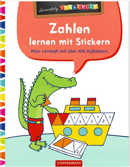 Lernerfolg Vorschule: Zahlen lernen mit Stickern (Lernheft)