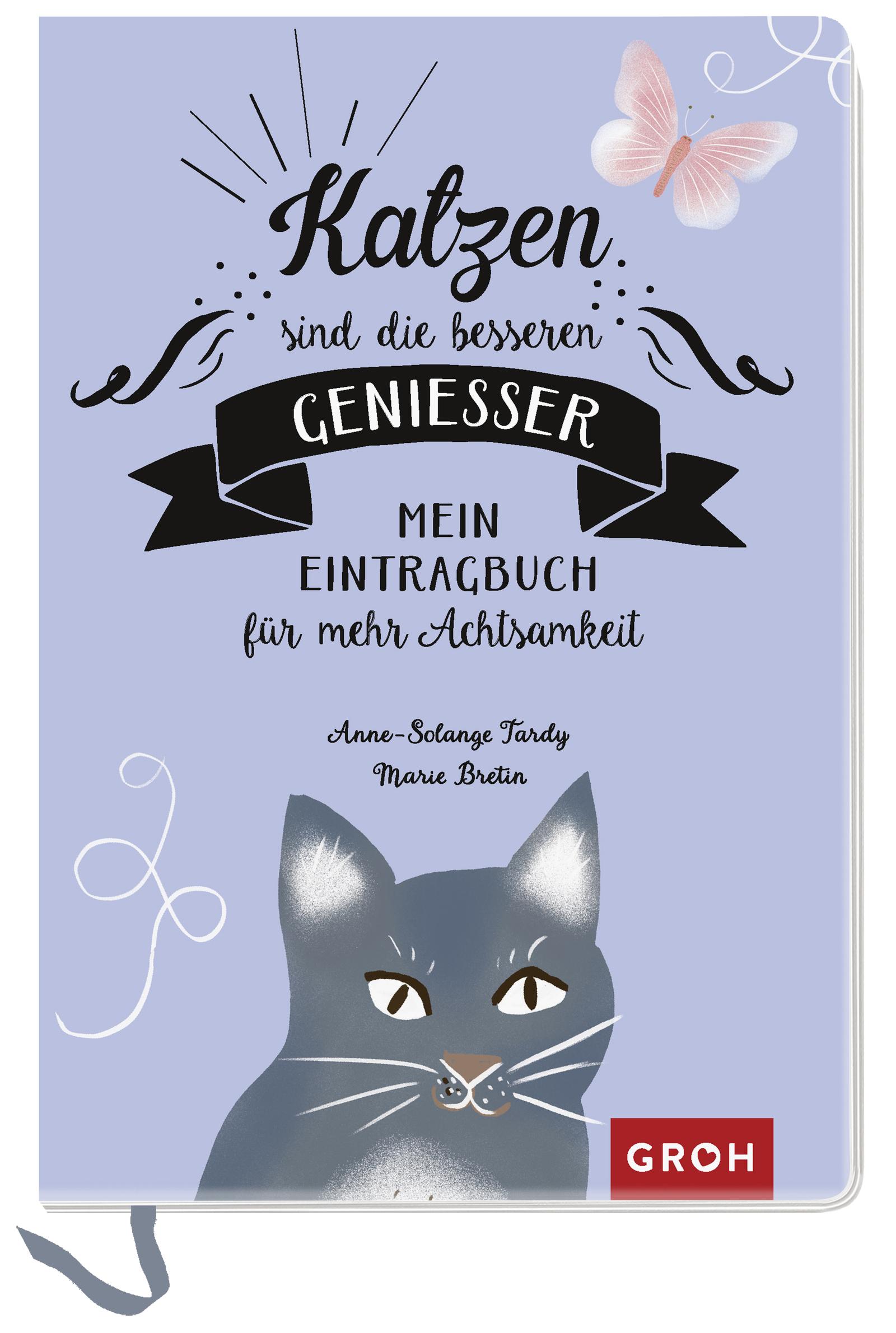 Kreatives Eintragbuch für katzengleiche Achtsamkeit - Katzen sind die besseren Genießer
