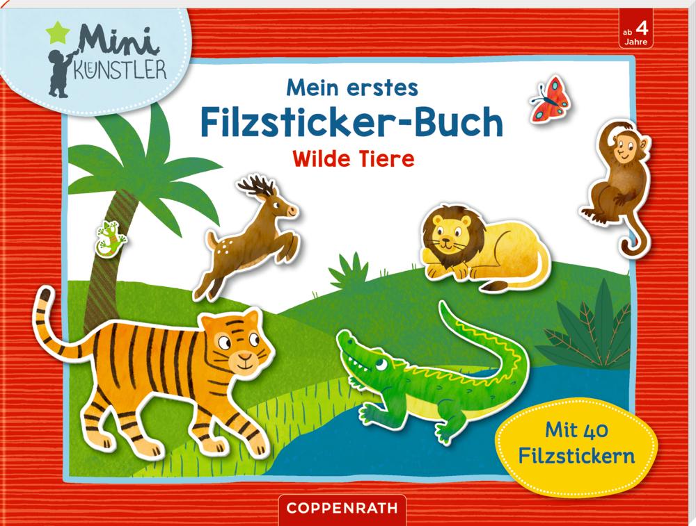 Mein erstes Filzsticker-Buch: Wilde Tiere (Mini-Künstler)