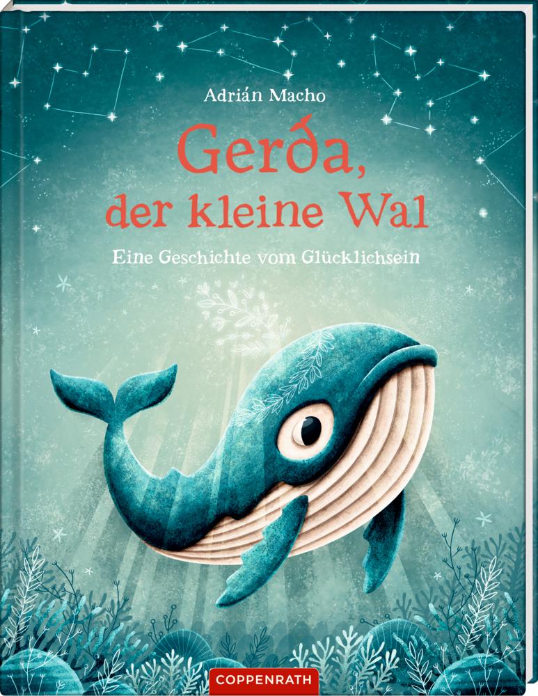 Gerda, der kl. Wal (Bd.1) - Eine Geschichte v. Glücklichsein