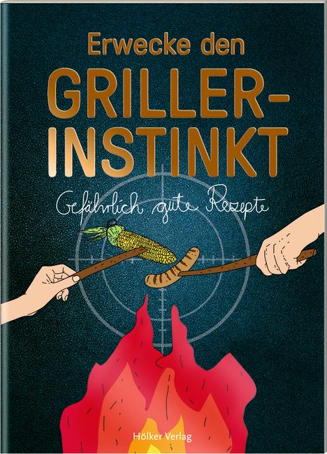 Der kleine Küchenfreund: Erwecke den Griller-Instinkt