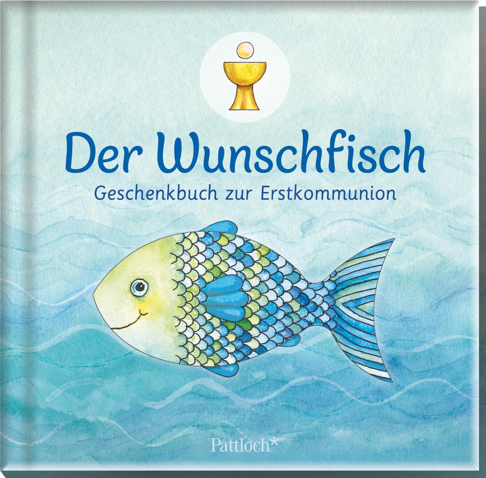 Der Wunschfisch - Geschenkbuch zur Erstkommunion