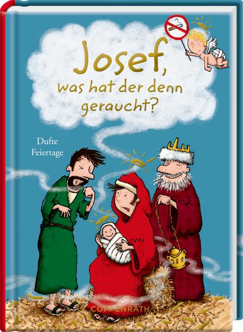 Heitere Geschichten: Josef, was hat der denn geraucht?